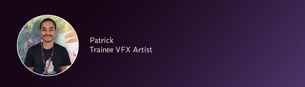 Patrick, Trainee VFX Artist